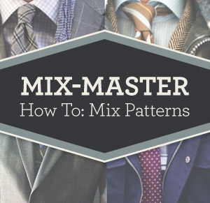 men's fashion - how to mix patterns